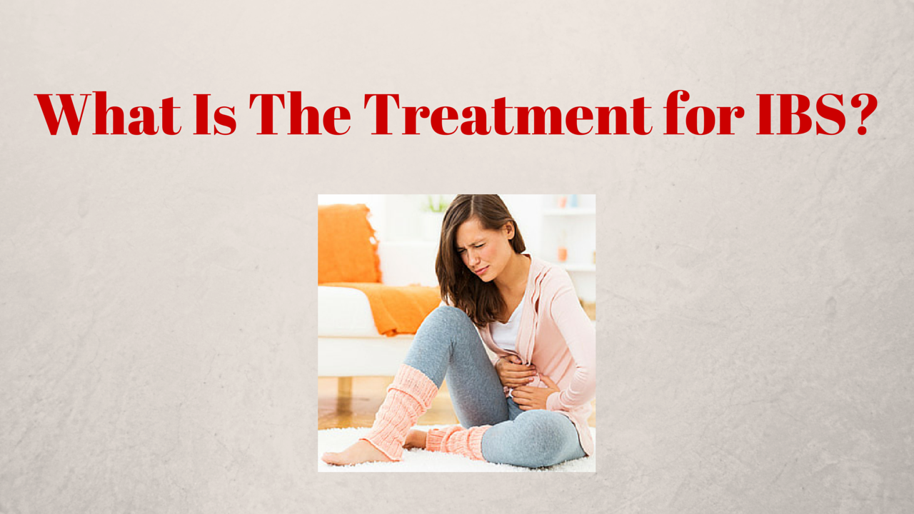What Is The Treatment for IBS-